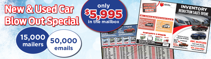 New & Used Car Mailer Blow Out Special